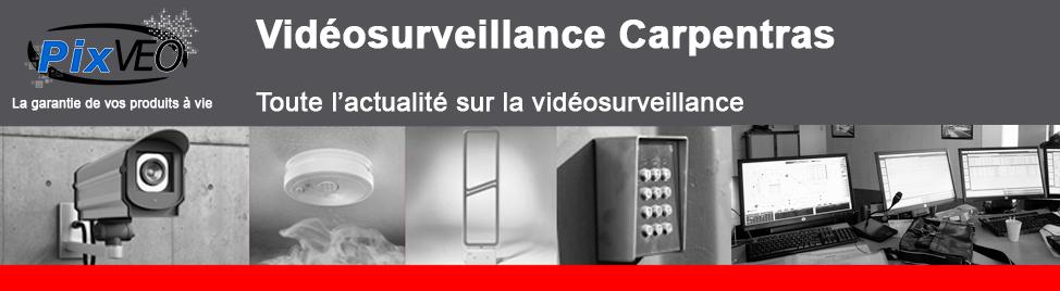 Vidéosurveillance Carpentras